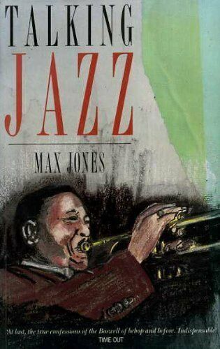 Talking Jazz (Macmillan popular music series) By Max Jones