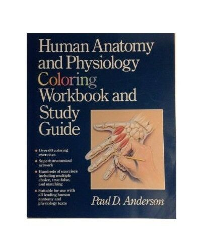Human Anatomy and Physiology Colouring Workbo... by Anderson, Paul D. 0867201452