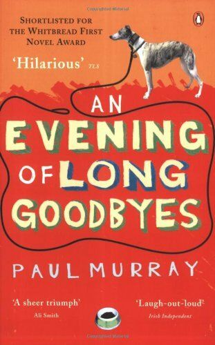 An Evening of Long Goodbyes,Paul Murray
