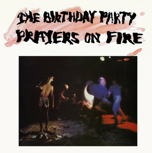 The Birthday Party - Prayers on Fire [New Vinyl] Explicit, Red, White