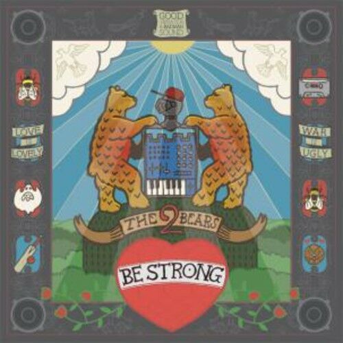 The 2 Bears - Be Strong [New CD]