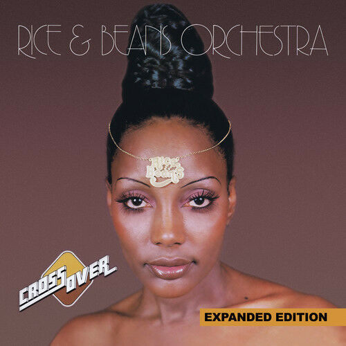 Rice & Beans Orchest - Cross Over (Expanded Edition) [New CD] Manufactured On D