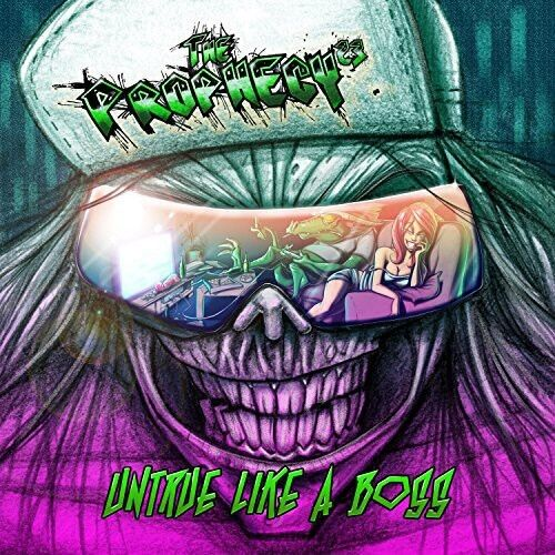 Prophecy 23, The Pro - Prophecy 23 : Untrue Like a Boss [New CD]