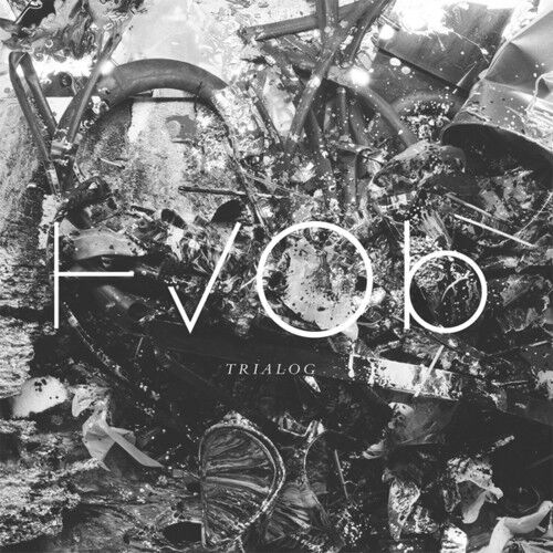 HVOB - Trialog [New CD]