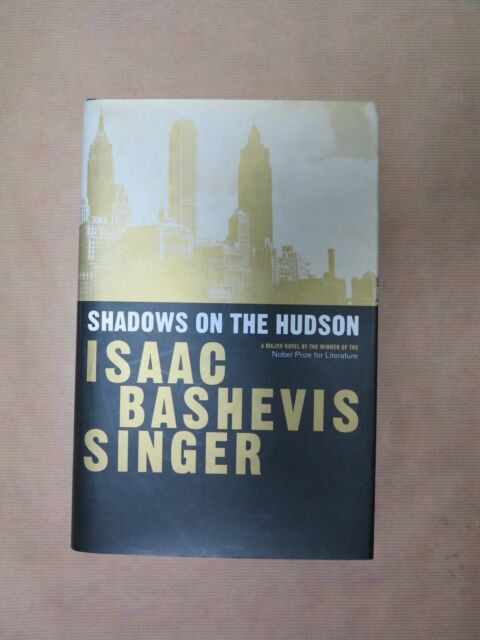 Shadows on the Hudson by Isaac Bashevis Singer (Hardback, 1998)
