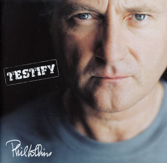 PHIL COLLINS : TESTIFY / CD
