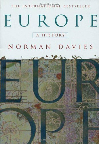 Europe: A History by Davies, Norman 0712666338 The Cheap Fast Free Post