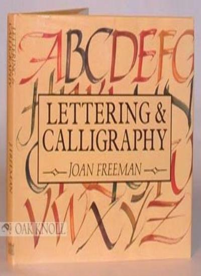 Lettering and Calligraphy,Joan Freeman- 9781856270311