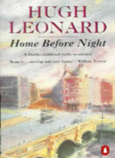 Home Before Night,Hugh Leonard