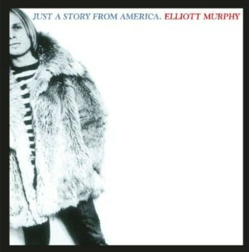 Elliott Murphy - Just a Story from America [New CD]