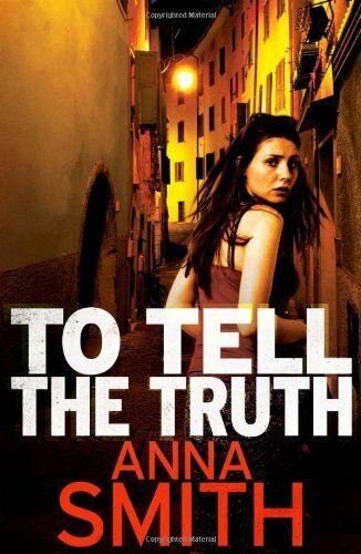 To Tell the Truth: Rosie Gilmour 2,Anna Smith- 9780857382962