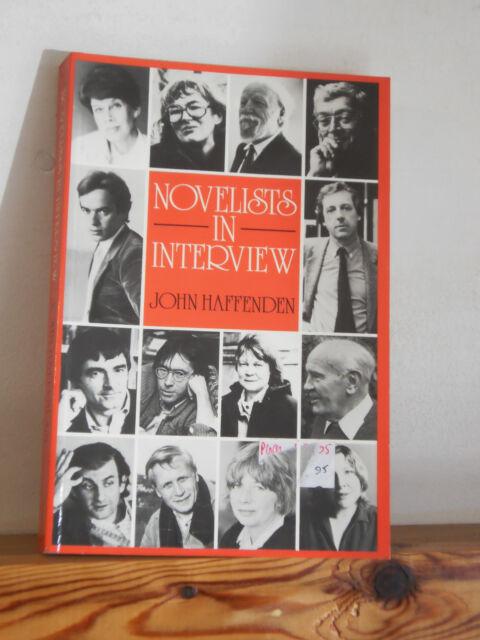 Novelists in Interview by John Haffenden (PB 1986)