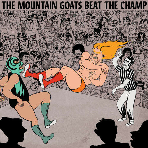 The Mountain Goats - Beat the Champ [New CD]