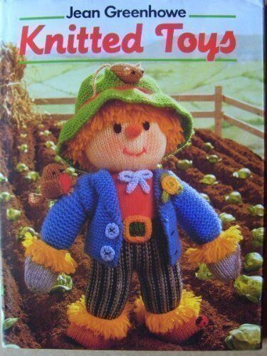 Knitted Toys by Greenhowe, Jean 0600502864 The Cheap Fast Free Post