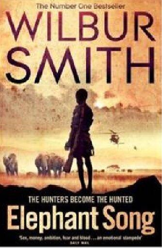 WILBUR SMITH ___ ELEPHANT SONG ___ BRAND NEW ___