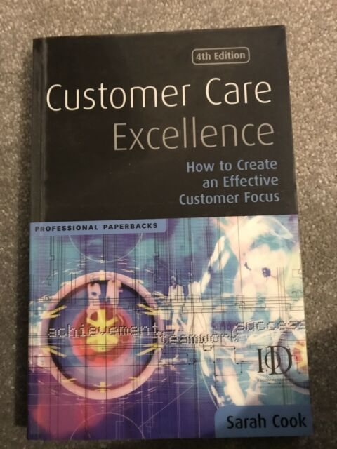 Customer Care Excellence: Create an Effective Customer Service Strategy by Sarah