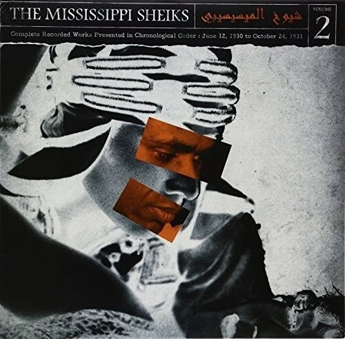 Mississippi Sheiks - Complete Recorded Works in Chronological Order 2 [New Vinyl