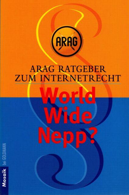 *- WORLD wide NEPP? - Arag RATGEBER zum INTERNETRECHT    tb   (2002)