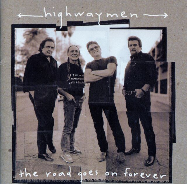 THE HIGHWAYMEN : THE ROAD GOES ON FOREVER / CD - TOP-ZUSTAND