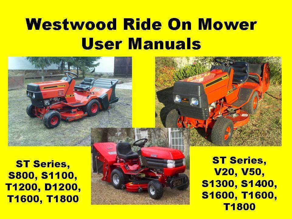 westwood ride on mower garden tractor user manual s t series rh ebay com westwood t1200 mower parts Toro Mower Parts List