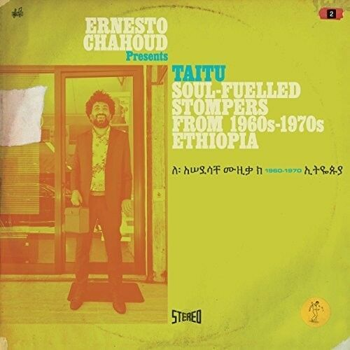 Various Artists - Ernesto Chahoud Presents Taitu: Soul-Fuelled Stompers From 196