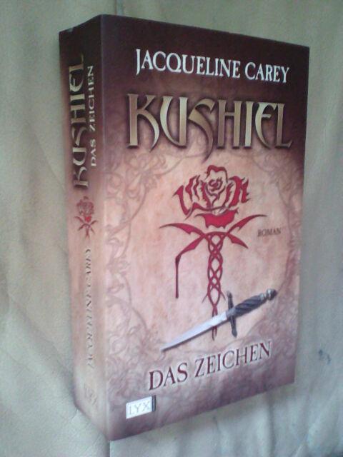 Jacqueline Carey: Kushiel - Das Zeichen (Klappenbroschur)