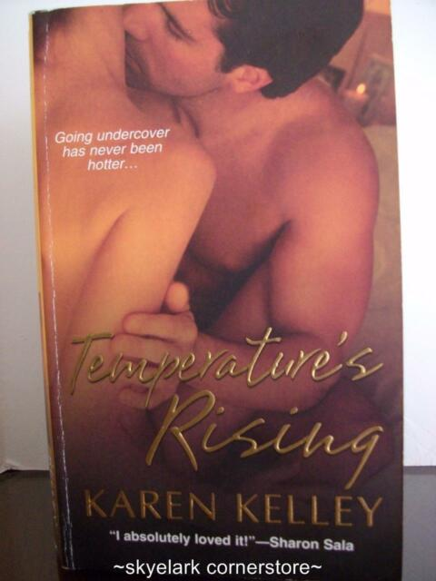 Karen Kelley *Temperature's Rising* Contemporary Romance Fiction-combine post!