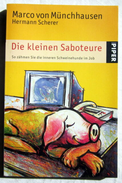 DIE KLEINEN SABOTEURE - Marco von Münchhausen