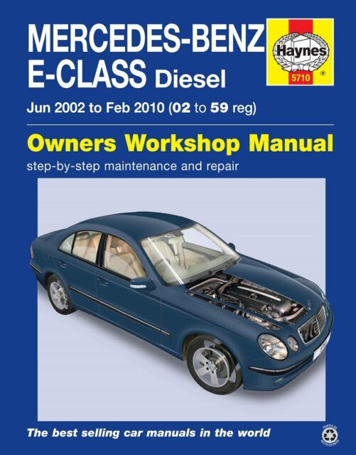 haynes manual 5710 mercedes e class w211 diesel cdi 2002 2009 ebay rh ebay com manual mercedes w211 manual mercedes w203 free