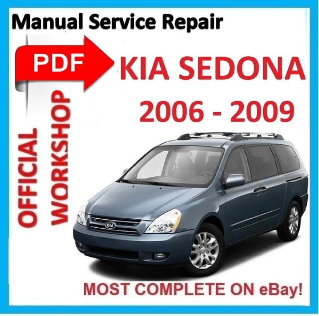 official workshop manual service repair for kia sedona 2006 2009 rh ebay com 2006 Kia Sedona 2008 kia sedona workshop manual