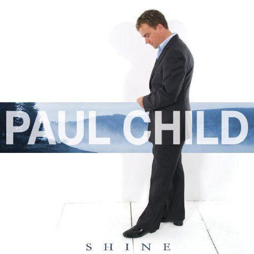 Paul Child - Shine Music CD