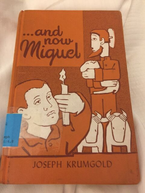 an analysis of joseph krumgolds novel and now miguel I am now examining how the cost development, public policy, quantitative comparative-historical analysis, decision-making publications book josephcohen@qc.
