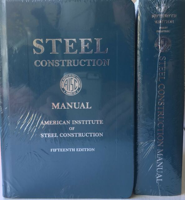 Steel Construction Manual  15th Ed By American Institute