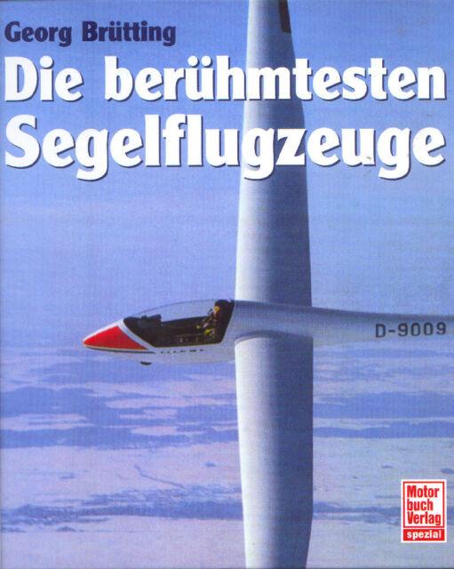 = Die berühmtesten Segelflugzeuge =