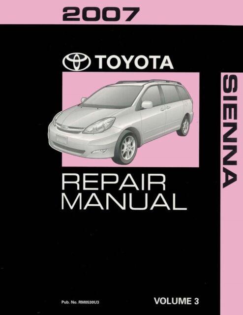 2007 toyota sienna shop service repair manual volume 3 only ebay rh ebay com 2007 toyota sienna repair manual free 2007 toyota sienna repair manual pdf
