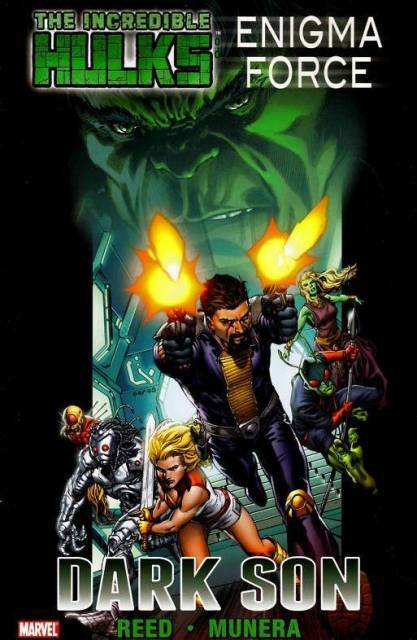 Incredible Hulks:Enigma Force - Dark Son *Marvel Paperback Graphic Novel* – 2011