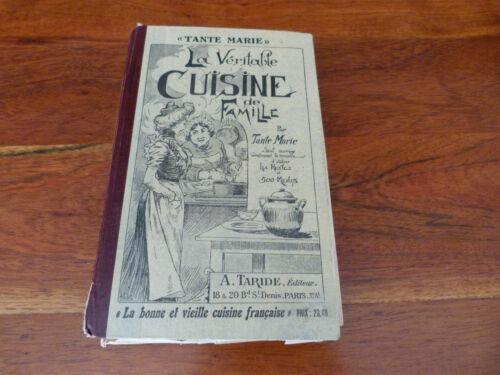 la véritable cuisine de famille tante marie livre de cuisine