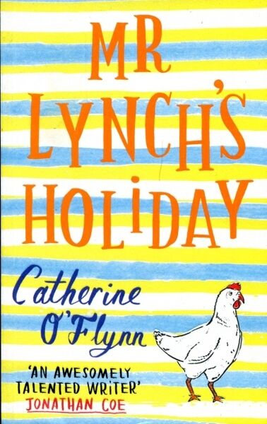 O'Flynn, Catherine MR LYNCH'S HOLIDAY Paperback BOOK