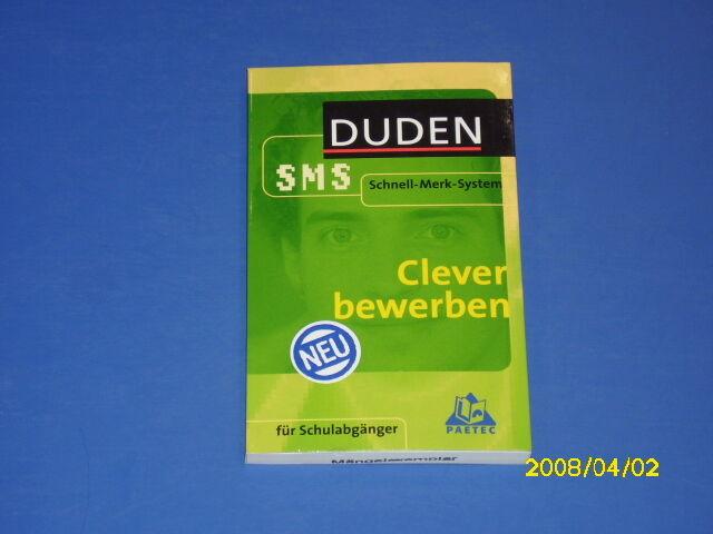 Duden - Clever bewerben für Schulabgänger - SMS (3197)
