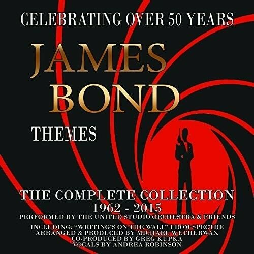 James Bond Themes: C - James Bond Themes: Complete Collection 1962-2015 [New CD]