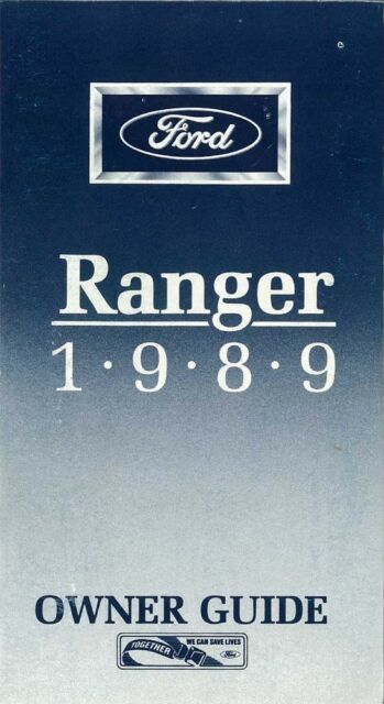 1989 ford ranger owners manual user guide reference operator book rh ebay com ford ranger owners manual 2011 ford ranger owners manual download
