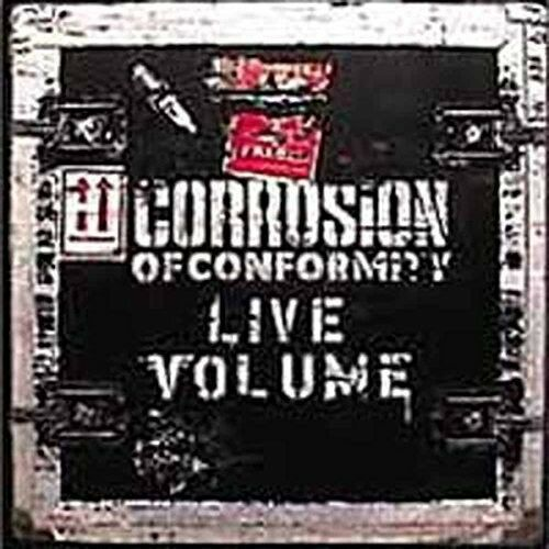 Corrosion of Conformity - Live Volume [New CD] UK - Import