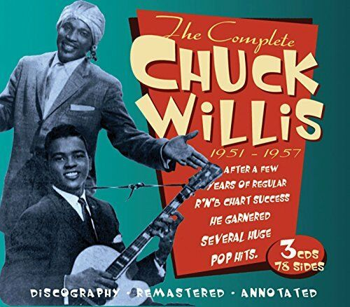 Chuck Willis - The Complete Chuck Willis 19511957 [CD]