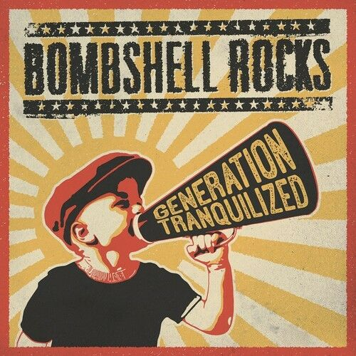 Bombshell Rocks - Generation Tranquilized [New CD]