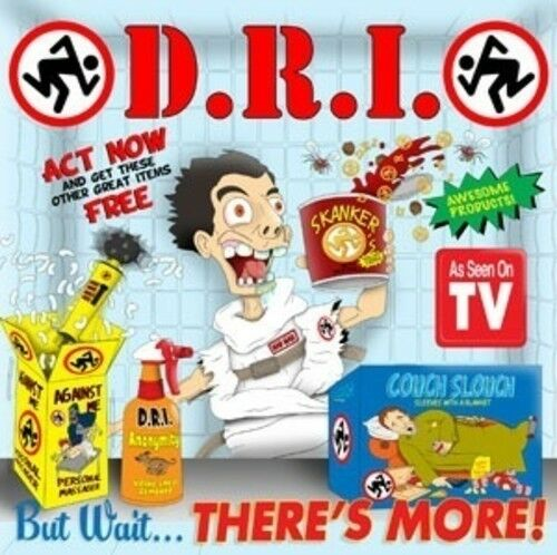 D.R.I. - But Wait ... There's More! [New CD]