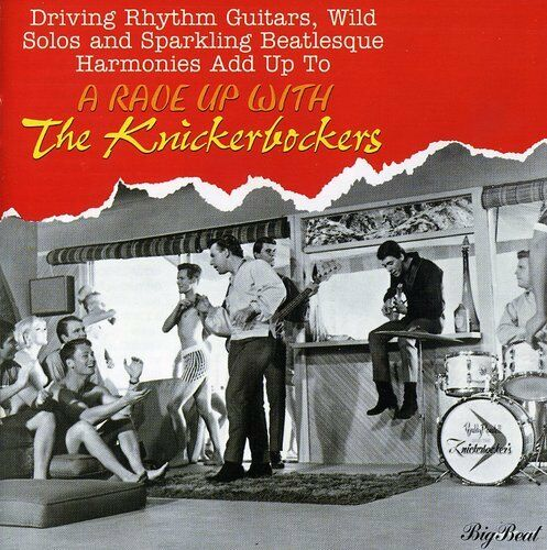 The Knickerbockers - Rave Up with the Knickerbockers [New CD] UK - Import