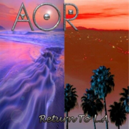 AOR - Return to la [New CD] UK - Import