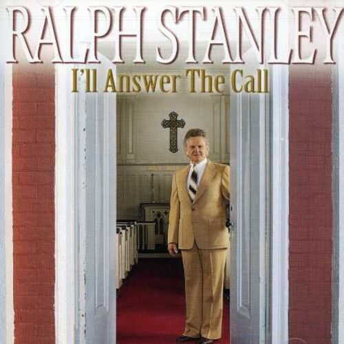 Ralph Stanley - I'll Answer the Call [New CD]