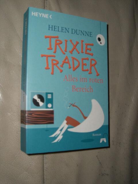 Helen Dunne: Trixie Trader