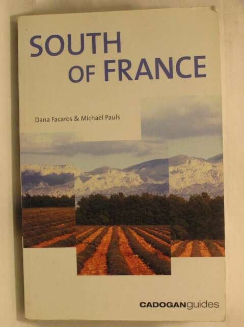 South of France (Cadogan Guides), Pauls, Michael, Facaros, Dana, Very Good Book